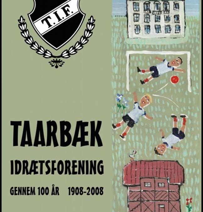 Taarbæk Idrætsforening 100 år – læs den nu i digital form